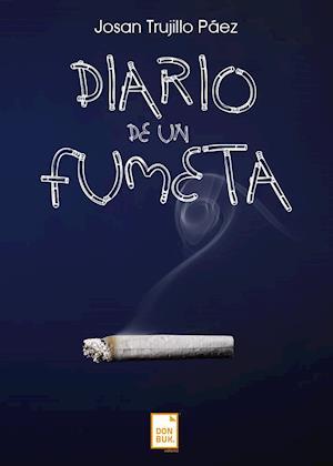 Diario de un fumeta af Josan Trujillo