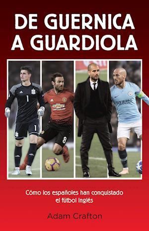 De Guernica a Guardiola