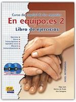 En Equipo.Es Level 2 Workbook [With CD (Audio)] (En Equipo)
