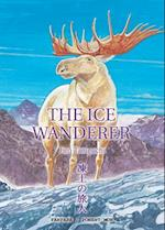 The Ice Wanderer and Other Stories