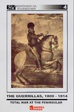 The Guerilla Wars 1808-1814