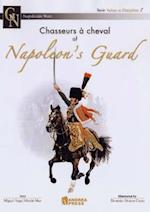 Chasseurs a Cheval of Napoleon's Guard (Napoleonic Wars)