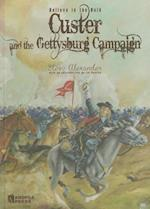 Custer and the Gettysburg Campaign
