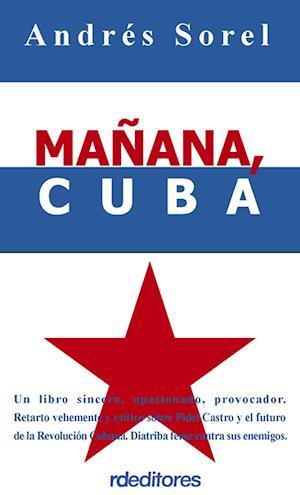 Mañana, Cuba af Andres Sorel