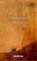 Extraños centinelas af Felipe Alcaraz