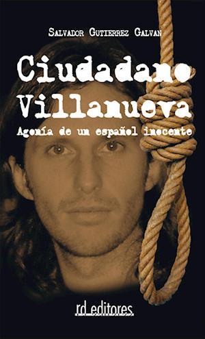 Ciudadano Villanueva af Salvador Gutiérrez Galván