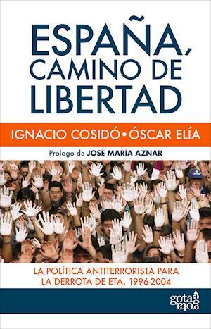 España, camino de libertad