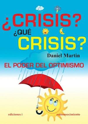 ¿Crisis?¿qué crisis?