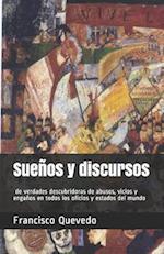 Suenos y Discursos de Verdades Descubridoras de Abusos, Vicios y Enganos En Todos Los Oficios y Estados del Mundo af Francisco Quevedo