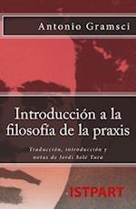 Introduccion a la Filosofia de La Praxis