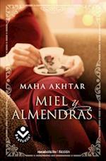 Miel y Almendras = Honey and Almonds