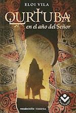 Qurtuba, en el Ano del Senor af Eloi Vila