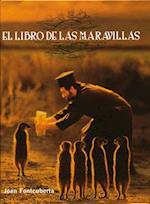 Libro De Las Maravillas af Joan Fontcuberta
