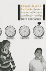 Educar Desde el Locutorio af Nora Rodriguez