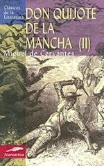 El Ingenioso Hidalgo Don Quijote de la Mancha II (Clasicos de la Literatura Edimat Libros, nr. 41)