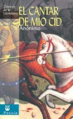 El Cantar de Mio Cid af Anonimo