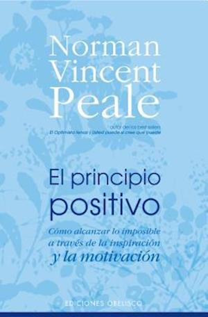 Bog, paperback El Principio Positivo/ the Positive Principle Today af Norman Vincent Peale