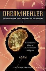 Dreamhealer I (Dreamhealer, nr. 1)