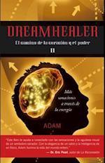 Dreamhealer II (Dreamhealer, nr. 2)