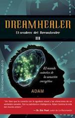 Dreamhealer III (Coleccion Psicologia)