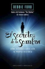 El Secreto de la Sombra (Ediciones Obelisco)