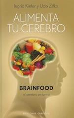 Alimenta Tu Cerebro-Brainfood (Coleccion Salud y Vida Natural)