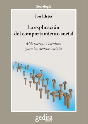 La explicación del comportamiento social af John Elster, Jon Elster
