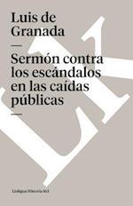 Sermon Contra los Escandalos en las Caidas Publicas