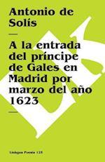 A la Entrada del Principe de Gales en Madrid