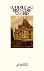 Heredero, El af Francois Vallejo