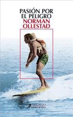 Pasion Por El Peligro af Norman Ollestad