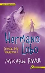 Hermano Lobo / Wolf Brother (Cronicas de la prehistoria Chronicles of Ancient Darkness)