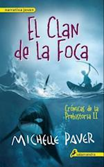 Clan de la foca / Spirit Walker (Cronicas de la prehistoria Chronicles of Ancient Darkness)