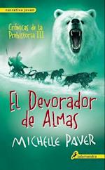 El Devorador de almas / Soul Eater (Cronicas de la prehistoria Chronicles of Ancient Darkness)