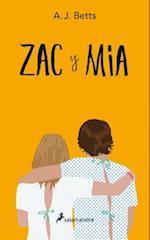 Zac y MIA af A. J. Betts