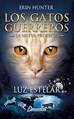 Luz estelar/ Starlight (Los Gatos Guerreros La Nueva Profecia Warriors the New Prophecy)