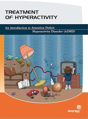 TREATMENT OF HIPERACTIVITY