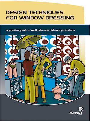 DESIGN TECHNIQUES FOR WINDOW DRESSING