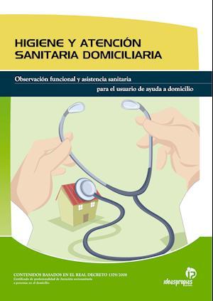 HIGIENE Y ATENCIÓN SANITARIA DOMICILIARIA