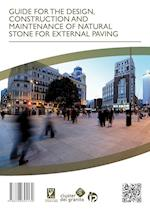 GUIDE FOR THE DESIGN, CONSTRUCTION AND MAINTENANCE OF NATURAL STONE FOR EXTERNAL PAVING