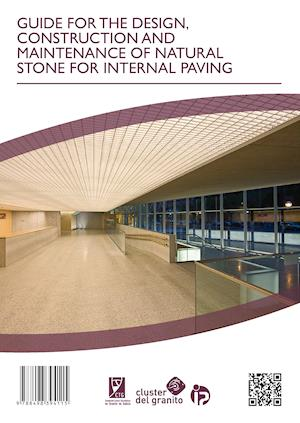 GUIDE FOR THE DESIGN, CONSTRUCTION AND MAINTENANCE OF NATURAL STONE FOR INTERNAL PAVING