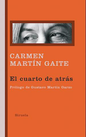 El cuarto de atrás af Carmen Martin Gaite