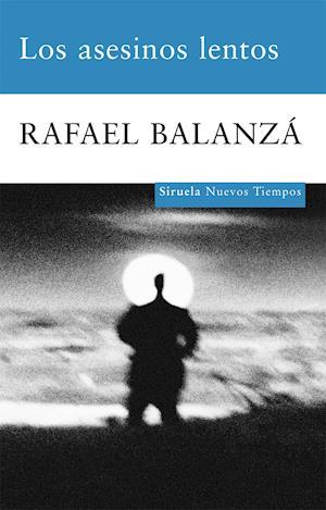 Los asesinos lentos af Rafael Balanza