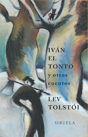 Iván el tonto af Lev Tolstoi