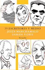 39 escritores y medio af Jesus Marchamalo, Damián Flores