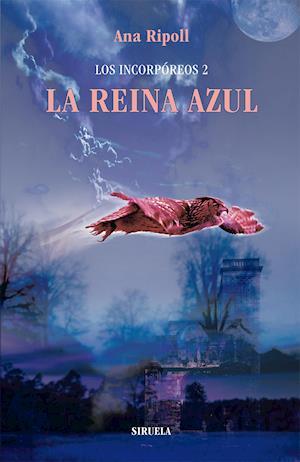 Los Incorpóreos 2. La Reina Azul af Ana Ripoll