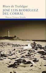 Blues de Trafalgar af Jose Luis Rodriguez Del Corral