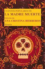 Cuentos populares de la Madre Muerte af Ana Cristina Herreros