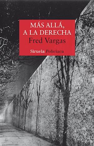 Más allá, a la derecha af Fred Vargas
