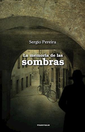 La memoria de las sombras